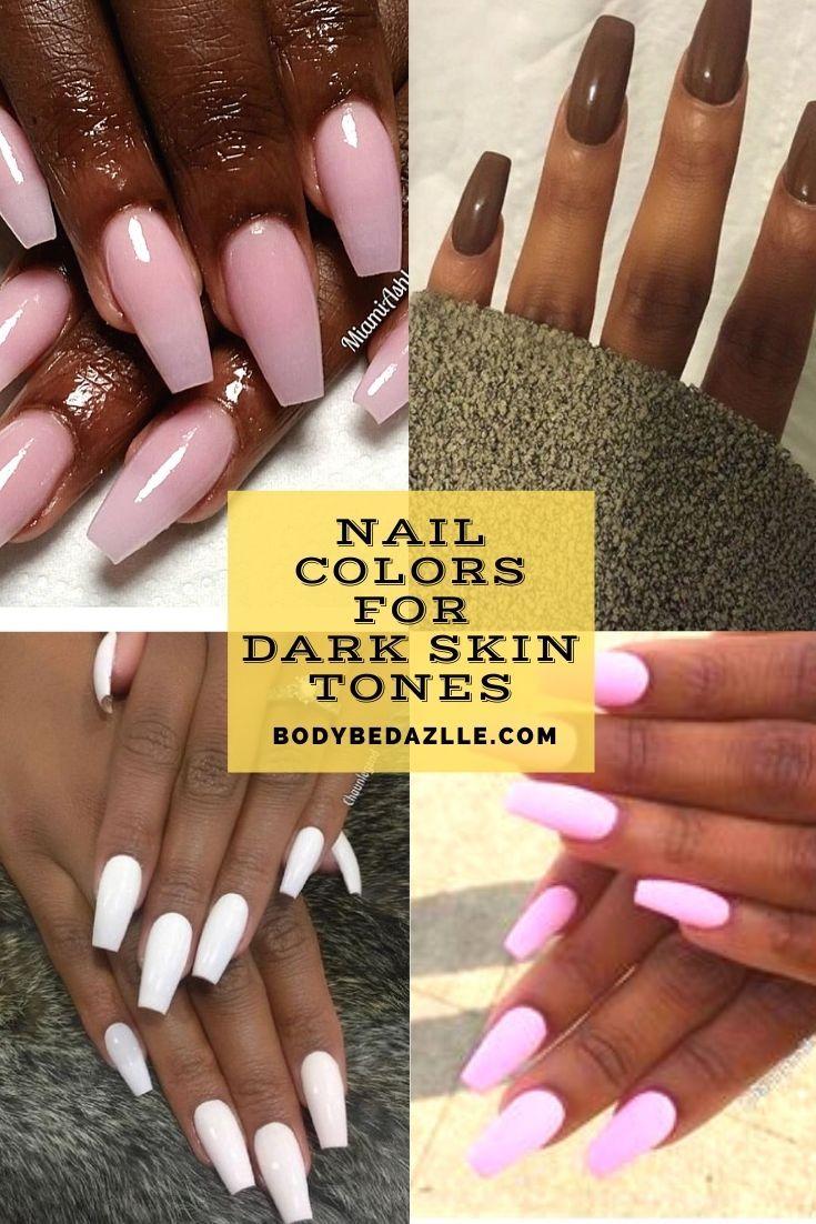 Pin On Nail Colors For Dark Skin Tones