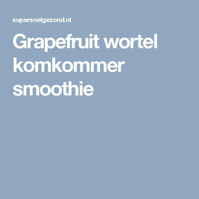 Grapefruit wortel komkommer smoothie