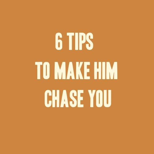6 Tips to Make Him Chase You >>> It is not uncommon for women to chase men but still, most women want to be chased and pursued by men. So how to make him chase you? #love #relationship #dating #attractmen #magnetizemen