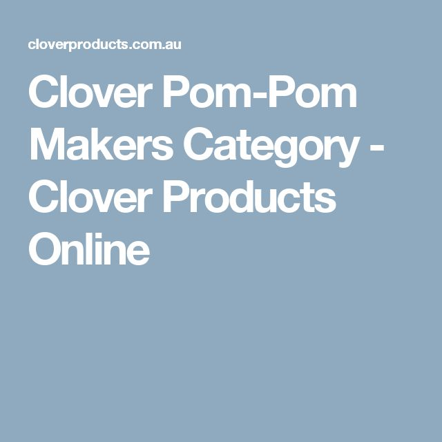 Clover Pom-Pom Makers Category - Clover Products Online
