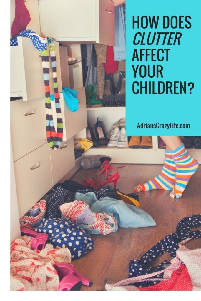 Growing up in a cluttered house can have a big effect on your kids.