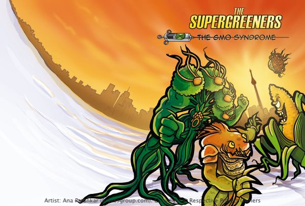 Cover and Back page for soon to be released, 'Supergreeners - The GMO Syndrome', 2nd in the comic book series, billed as 'Canada's First Environmental Superhero Comic Book' produced and developed by Green-A-Kid Canada Edutainment Inc and Brainwave, from the house of Amar Chitra Katha and Tinkle.