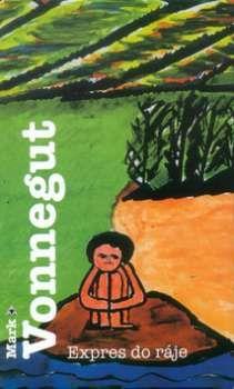 Expres do ráje, Mark Vonnegut