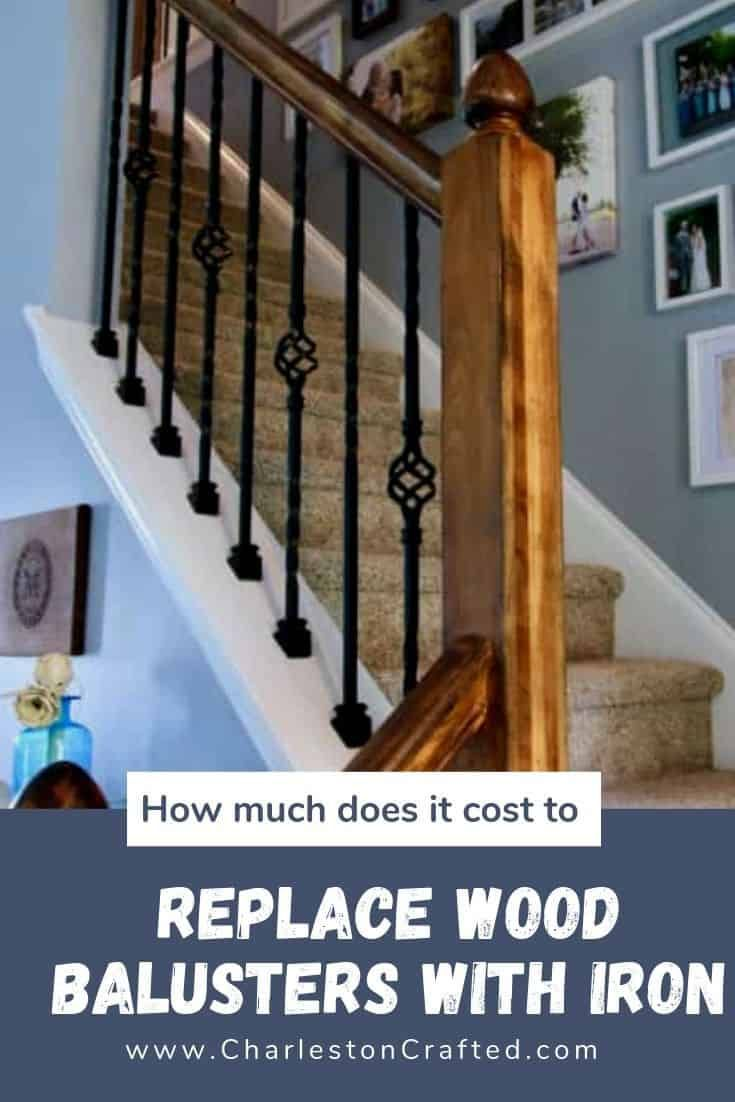 How Much Does It Cost To Replace Wood Balusters With Iron Wood Balusters Banister Remodel Iron Balusters