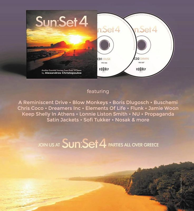 ★ SunSet 4 ★ by Alexandros Christopoulos Ένα μοναδικό soundtrack αφιερωμένο στις δύο πιο όμορφες στιγμές ανάμεσα στην μέρα και τη νύχτα….με 24 chill, balearic, bossa, mellow και deep house επιλογές από τον Αλέξανδρο Χριστόπουλο και συμμετοχές από:A Reminiscent Drive, Blow Monkeys, Boris Dlugosch, Buschemi, Chris Coco, Dalida, Elements Of Life, Flunk, Jamie Woon, JAW, Keep Shelly In Athens, Lonnie Liston Smith, NU, Propaganda, Satin Jackets, Sofi Tukker, Nosak