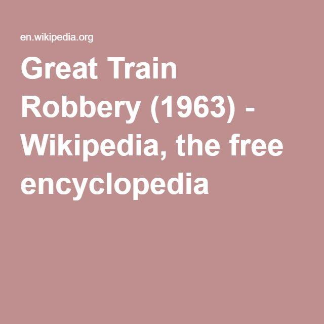 Great Train Robbery (1963) - Wikipedia, the free encyclopedia