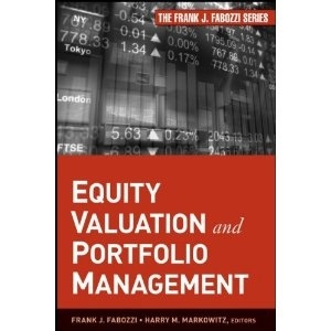 Equity valuation is a method of valuing stock prices using fundamental analysis to determine the worth of the business and discover investment opportunities. In Equity Valuation and Portfolio Management Frank J. Fabozzi and Harry M. Markowitz explain the process of equity valuation, provide the necessary mathematical background, and discuss classic and new portfolio strategies for investment managers.