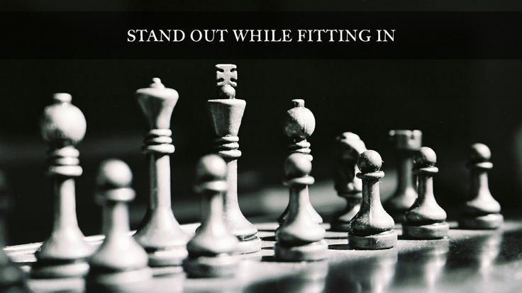 Stand Out While Fitting In