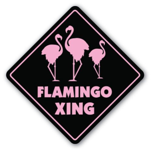 Stop ! Flamingos Crossing