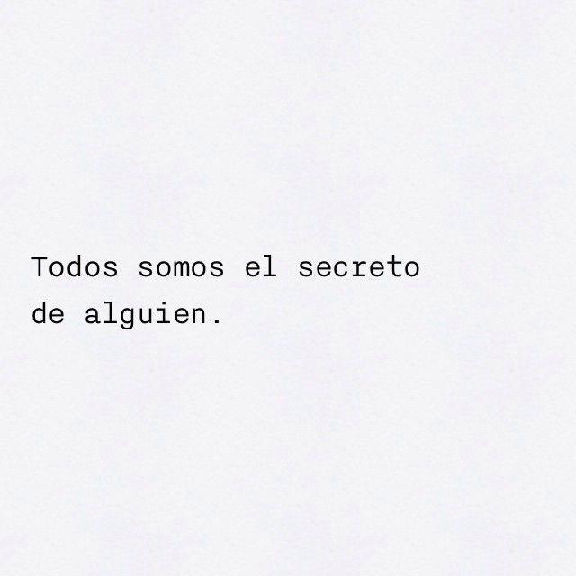 Simplemente somos un secreto...