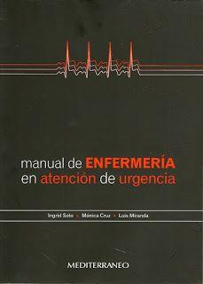 Manual de Enfermeria en Atencion de Urgencia pdf - El Mundo de la Enfermeria Venezolana