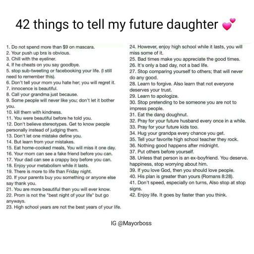 42 things to tell my future daughter  (if I have one)