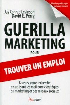 Guerilla marketing pour un trouver un emploi