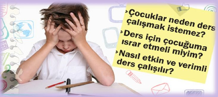 Ders Çalışmak İstemeyen Çocukla 5 Adımda Nasıl Başa Çıkılır?