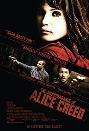 The Disappearance Of Alice Creed Movie Online. A rich man's daughter is held captive in an abandoned apartment by two former convicts who abducted her and hold her ransom in exchange for her father's money.