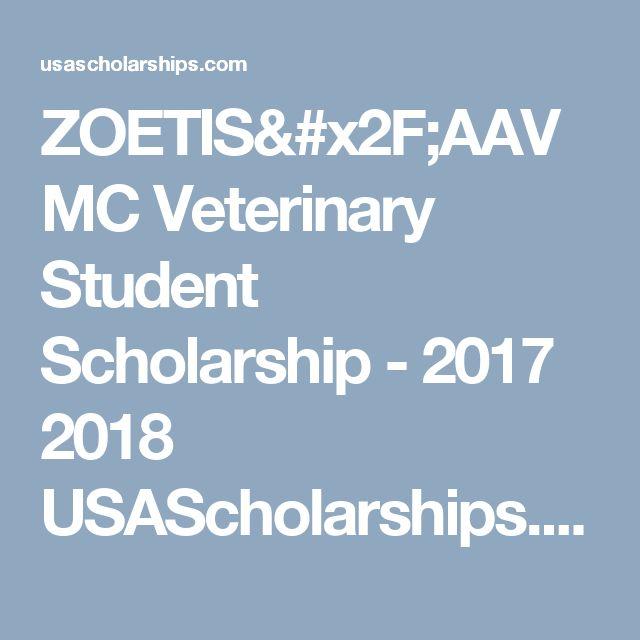 ZOETIS/AAVMC Veterinary Student Scholarship - 2017 2018 USAScholarships.com