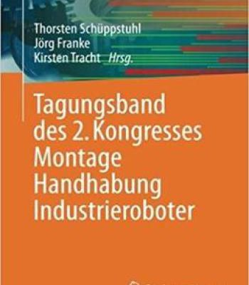 Tagungsband Des 2. Kongresses Montage Handhabung Industrieroboter PDF