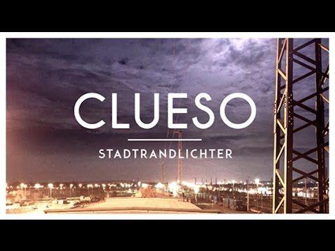▶ Stadtrandlichter - das neue Clueso Album - YouTube
