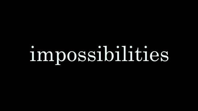 Impossibilities