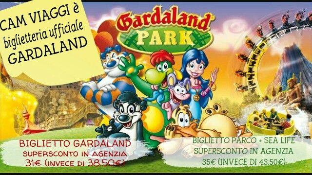 CAM VIAGGI è biglietteria ufficiale #GARDALAND