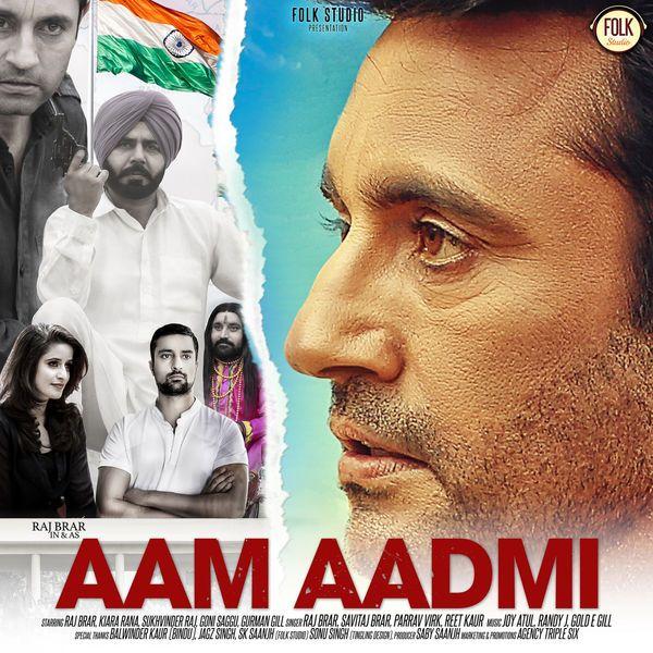 Soorja Soorja Aam Aadmi Raj Brar Mp3 Song Mp3 Song Download Songs