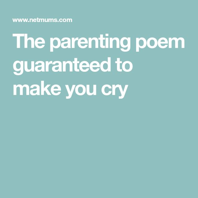 The parenting poem guaranteed to make you cry