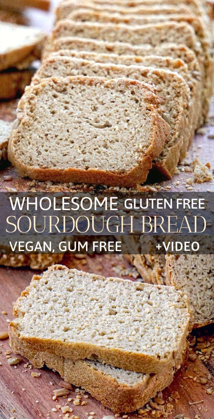 Gluten Free Sourdough Bread Recipe Vegan Whole Grain Recipe In 2020 Gluten Free Sourdough Bread Gluten Free Sourdough Dairy Free Bread