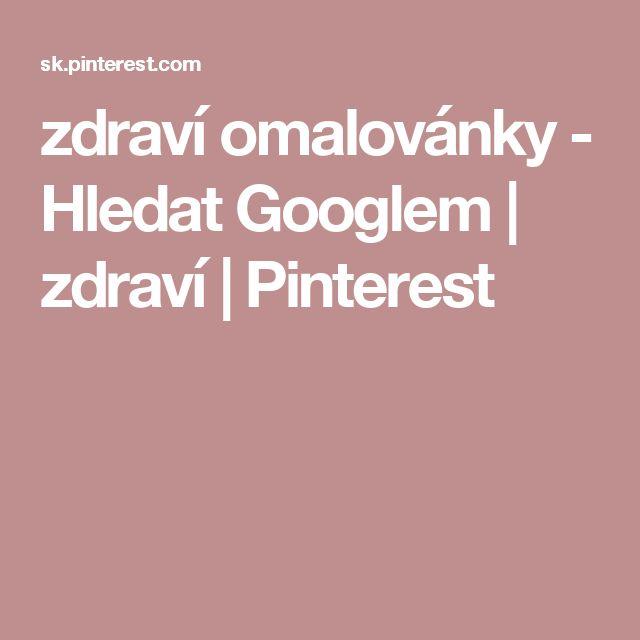 zdraví omalovánky - Hledat Googlem | zdraví | Pinterest