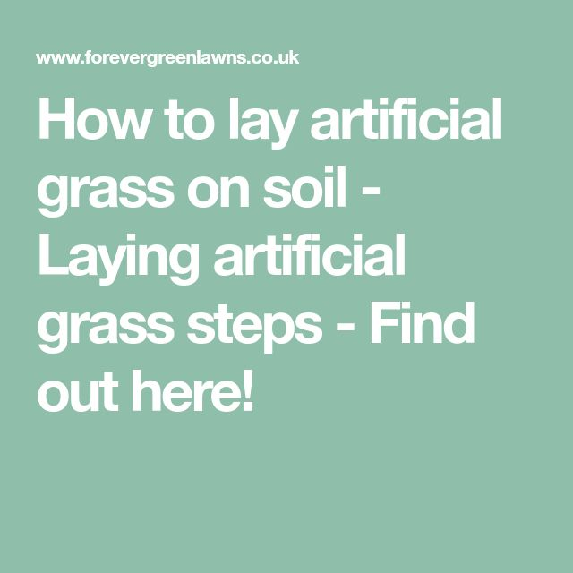 How to lay artificial grass on soil - Laying artificial grass steps - Find out here!