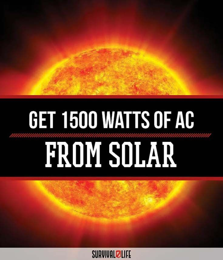 Check out Alternative Energy: Get 1500 Watts of AC from Solar at http://survivallife.com/2015/09/15/alternative-energy-1500-watts/