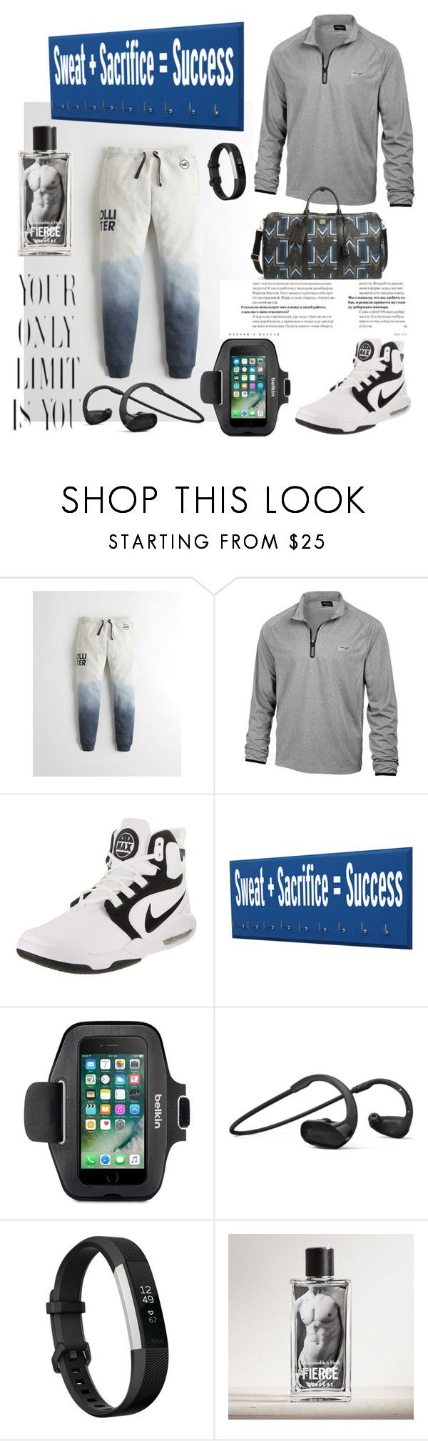 """""""Sweat + Sacrifice = Success"""" by land-of-lillith ❤ liked on Polyvore featuring Hollister Co., Greg Norman, NIKE, Belkin, Fitbit, Abercrombie & Fitch, MCM, men's fashion and menswear"""