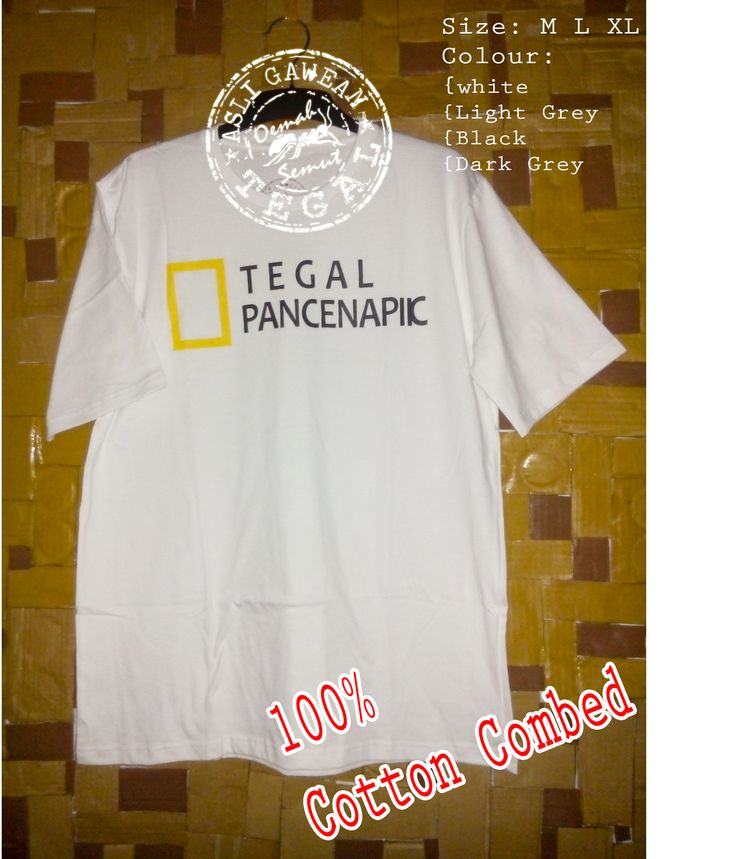 "Name: TEGAL PANCENAPIK Product: ""OemahSemut"" *100% Cotton Combed *Pasta Rubber $ 10.00 Lokasi Outlet/adress: Jl. Arjuna No. 20 Slerok, Tegal-Central Java Indonesia Call: +6285640002702 SMS: +6285870465566 Pin BB: 210F3F2C email: oemahsemut@yahoo.com"