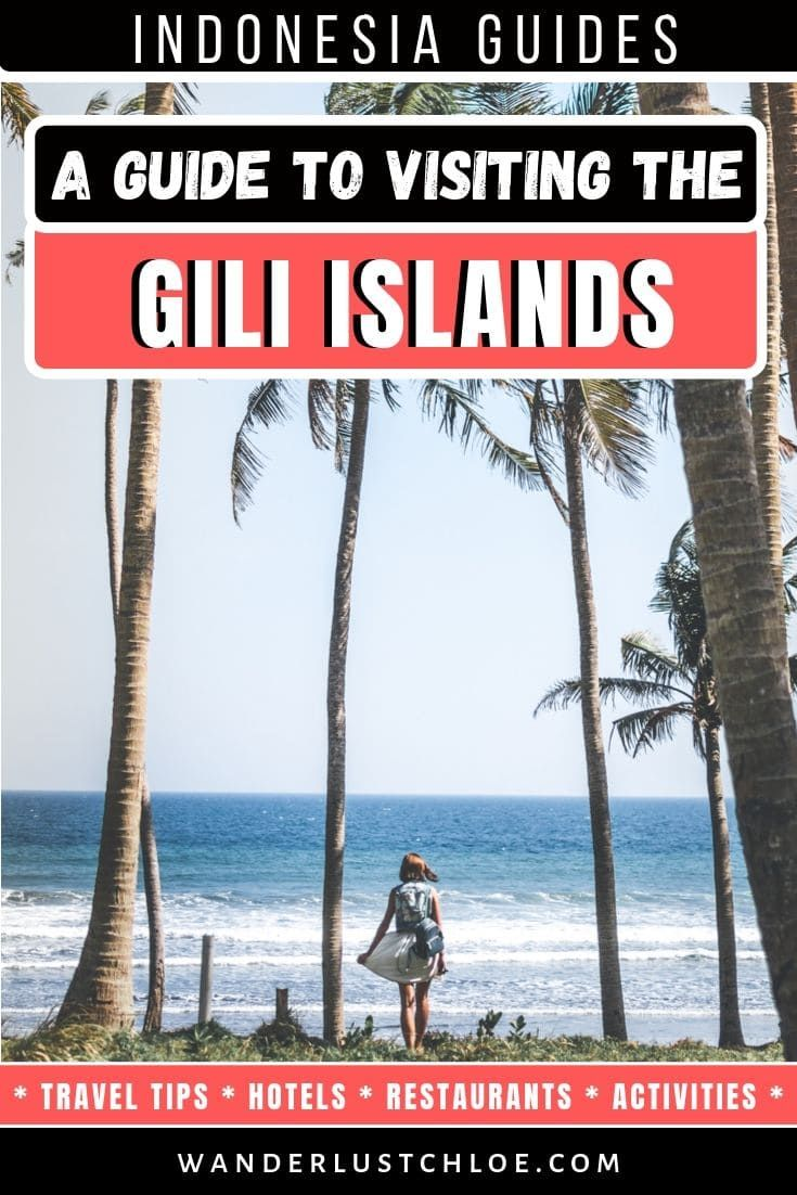 Read This Before Travelling To The Gili Islands, Indonesia (2019)