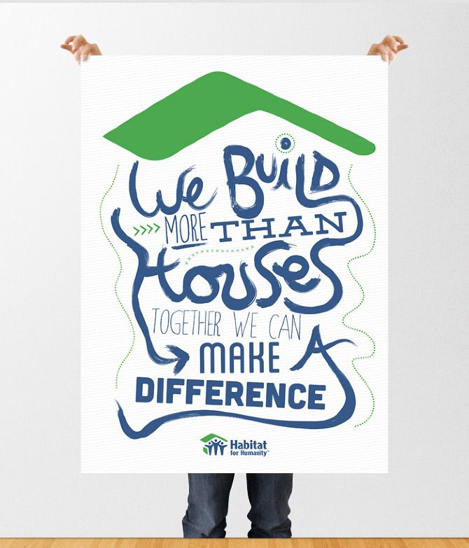 Habitat for Humanity Ad Series - Nate Smith Design  My heart is always with H4H. And it is still my retirement plan!