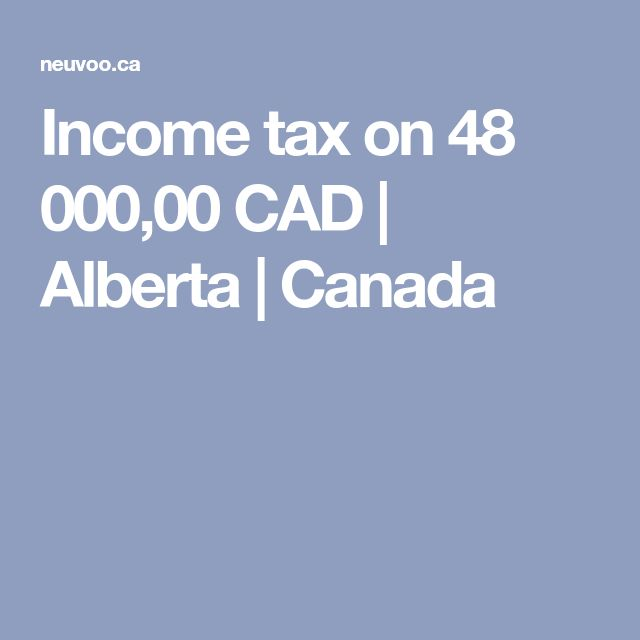 Income tax on 48 000,00 CAD | Alberta | Canada