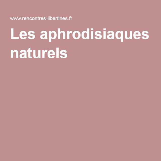 Les aphrodisiaques naturels recettes aphrodisiaques pinterest - Remede de grand mere pour les coups de soleil ...