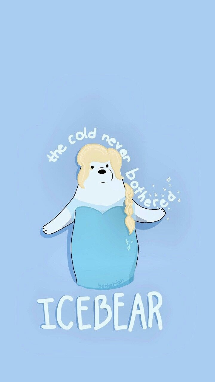 Bert Wallpaper Iphone X Ice Bear Has Ice Powers We Bare Bears Bare Bears We
