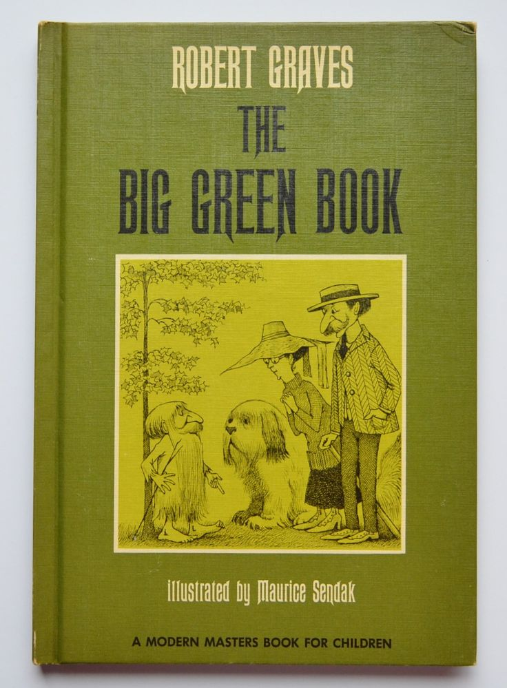 The big green book by Robert Graves ; illustrated by Maurice Sendak.