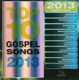 Maranatha!: Top 10 Gospel Songs 2013 [CD]