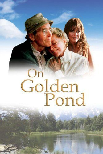 On Golden Pond (1981)- starring Katharine Hepburn, Henry Fonda and Jane Fonda. A magnificent acting duet between Henry Fonda and Katharine Hepburn in a touching, reflective drama about long lost youth and facing one's mortality.