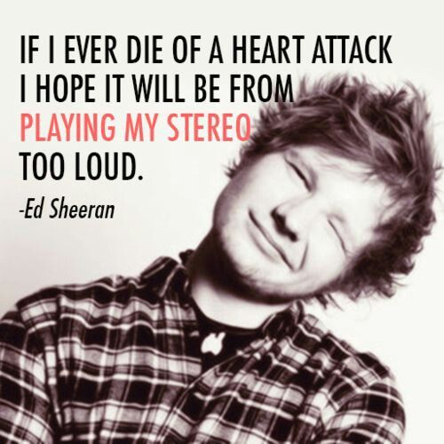 sorry for all the Ed Sheeran pi--- but no. not really.