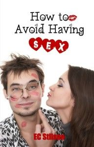 EC Stilson – How to Avoid Having Sex http://www.henkjanvanderklis.nl/2013/08/ec-stilson-how-to-avoid-having-sex/