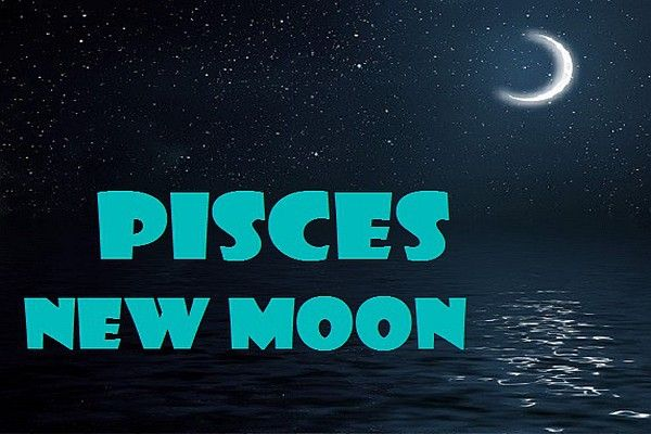 The Spiritual Influence Of The Pisces New Moon Energies