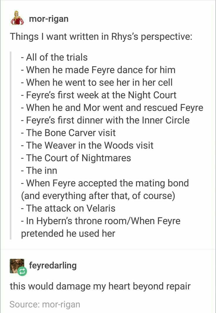 Basically I Need The First 3 Books Rewritten In Rhys Pov Sarah J