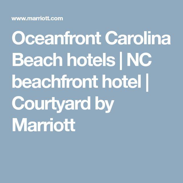 Oceanfront Carolina Beach Hotels