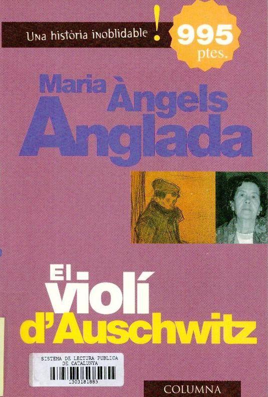 El Violí d'Auschwitz. Barcelona: Columna, 1998. Català. Disponible a la Biblioteca Fages de Climent