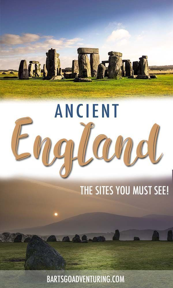 Ancient sites in England you have to visit
