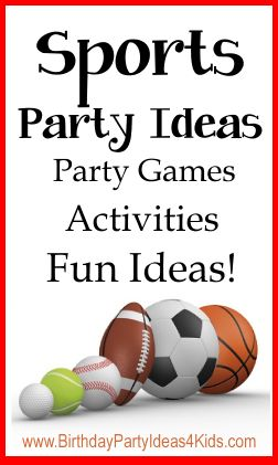 Sports birthday party theme ideas for girls and boys, kids, tweens and teen parties.  Football, basketball, soccer, tennis, volleyball, hockey and more!  http://www.birthdaypartyideas4kids.com/sports_birthday_party_themes.htm #sports #party #ideas