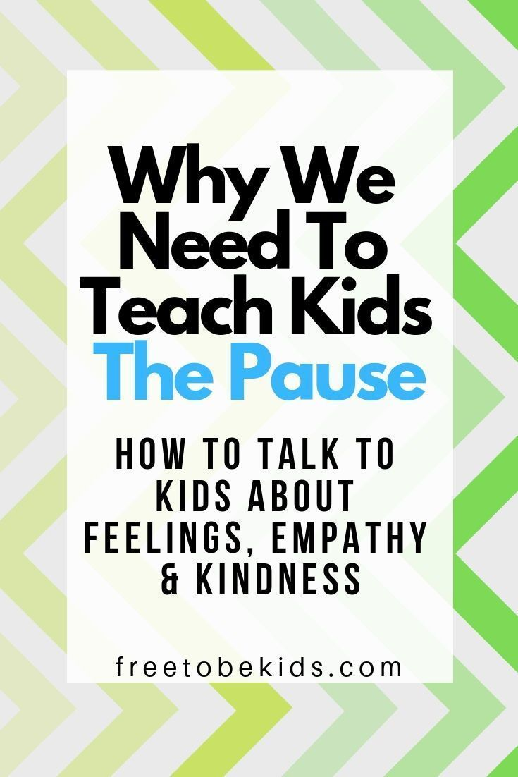 We Need To Talk About Kids And >> We Need To Teach Our Kids The Pause Kids Parenting Teens