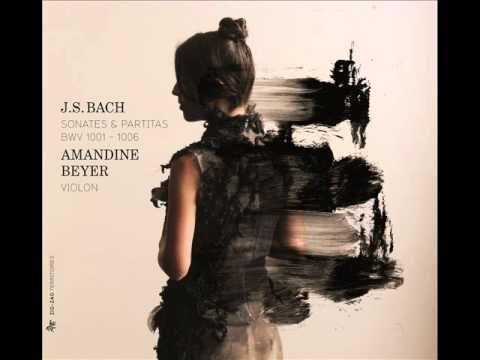 Amandine Beyber - Partita BWV 1004